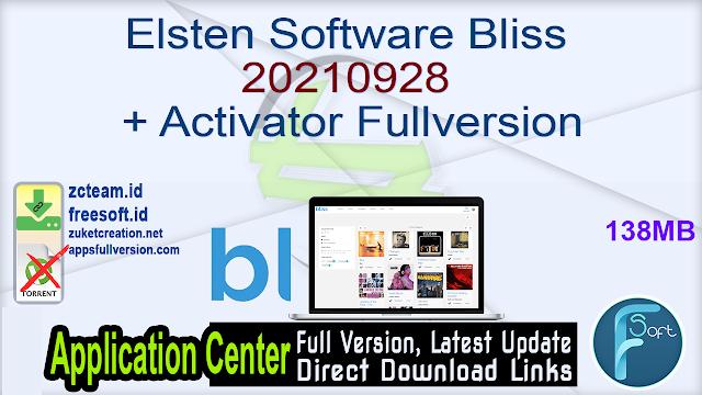 Elsten Software Bliss 20210928 + Activator Fullversion