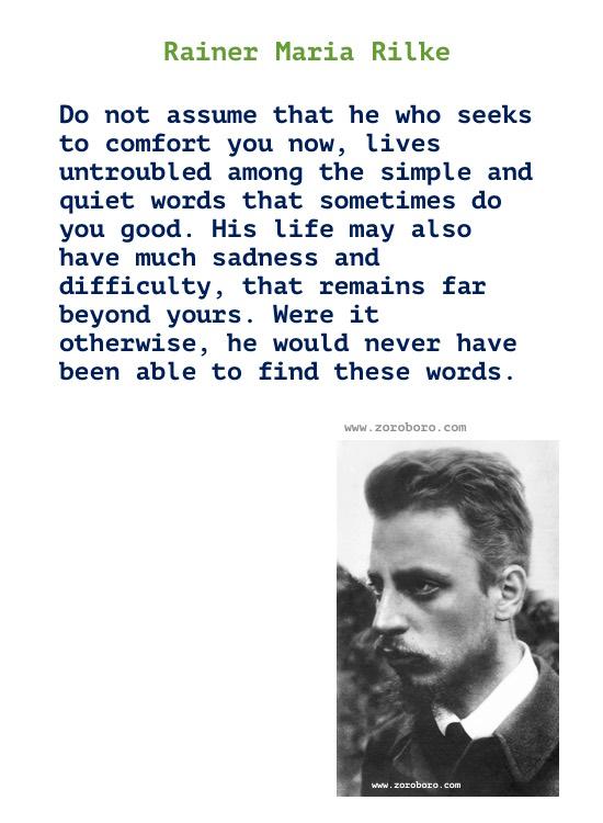 Rainer Maria Rilke Quotes, Rainer Maria Rilke Poems, Rainer Rilke Poetry, Feelings, Life, Love, Solitude Quotes. Rainer Maria Rilke Books Quotes