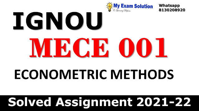 MECE 001 Solved Assignment 2021-22
