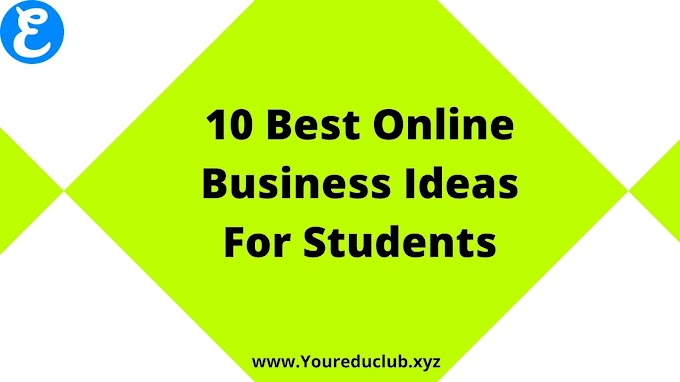 10 Best Online Business Ideas For Students | Practical Guide