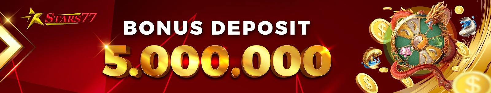 Bonus DEPOSIT IDR 5juta