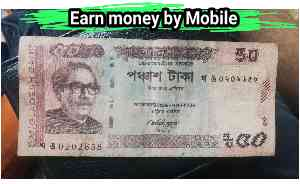 How to Earn Money Online in Bangladesh by Mobile