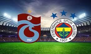 Trabzonspor Fenerbahçe Maçı canlı izle,Trabzonspor Fenerbahçe derbi izle