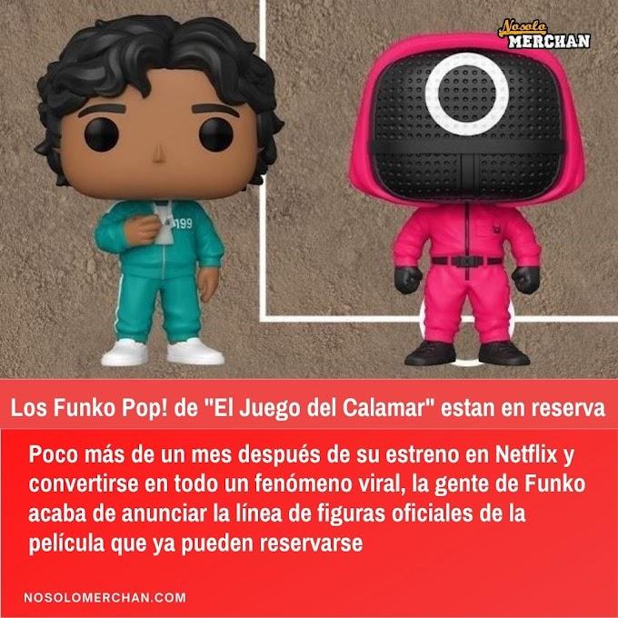 """Los Funko Pop! de """"El Juego del Calamar"""" estan en reserva"""