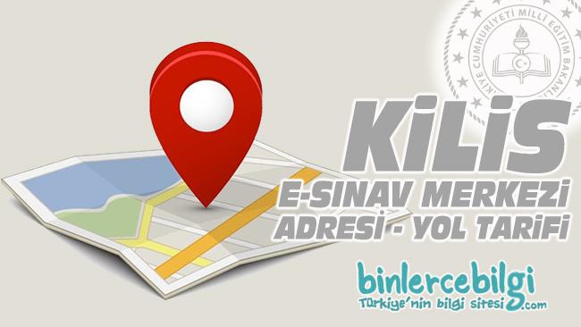 Kilis e-sınav merkezi adresi, Kilis ehliyet sınav merkezi nerede? Kilis e sınav merkezine nasıl gidilir?
