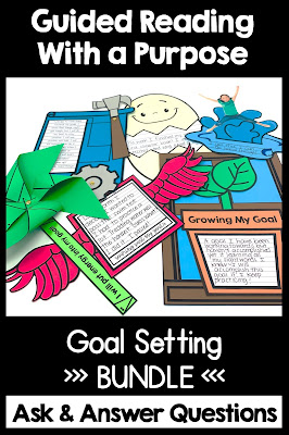 Guided Reading with a Purpose Goal Setting and Growth Mindset bundle
