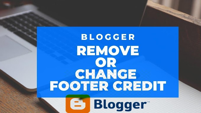 How to Remove Footer Credit Links from Blogger Template - 100% Problem Fix -Shukra Tech