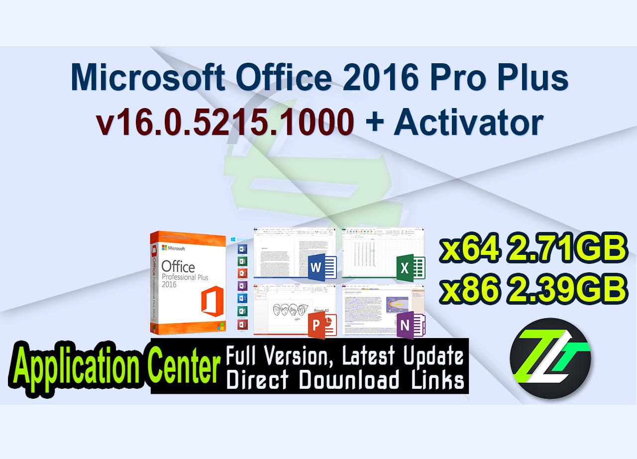 Microsoft Office 2016 Pro Plus v16.0.5215.1000 + Activator