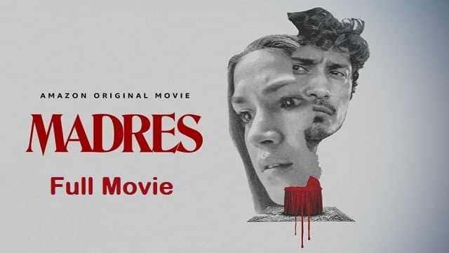 Madres Full Movie