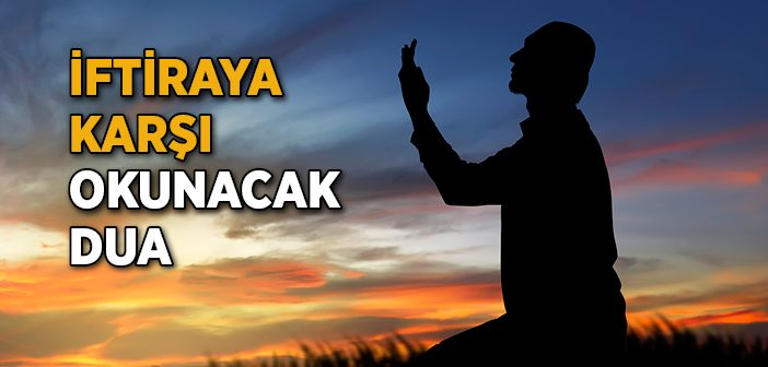 İftiraya Karşı Okunacak Dua