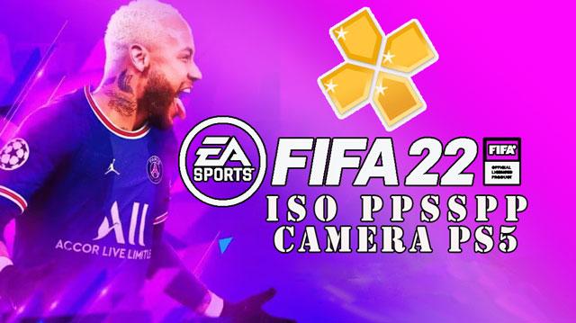 تحميل FIFA 22 PPSSPP ISO باخر الانتقالات والاطقم برابط مباشر من ميديا فاير