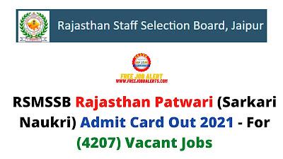 Sarkari Exam: RSMSSB Rajasthan Patwari (Sarkari Naukri) Admit Card Out 2021 - For (4207) Vacant Jobs