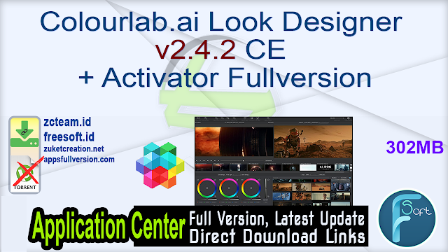 Colourlab.ai Look Designer v2.4.2 CE + Activator Fullversion