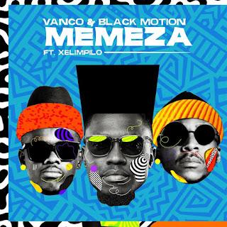 Vanco & Black Motion - Memeza (feat. Xelimpilo) [Exclusivo 2021] (Download Mp3)