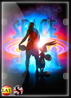 Space Jam: Una Nueva Era (2021) FULL HD 1080P LATINO/INGLES