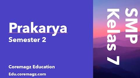 Buku Siswa Mata Pelajaran Prakarya Kelas 7 Semester 2 Kurikulum 2013 Revisi 2018/2019