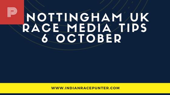 Nottingham UK Race Media Tips 6 October