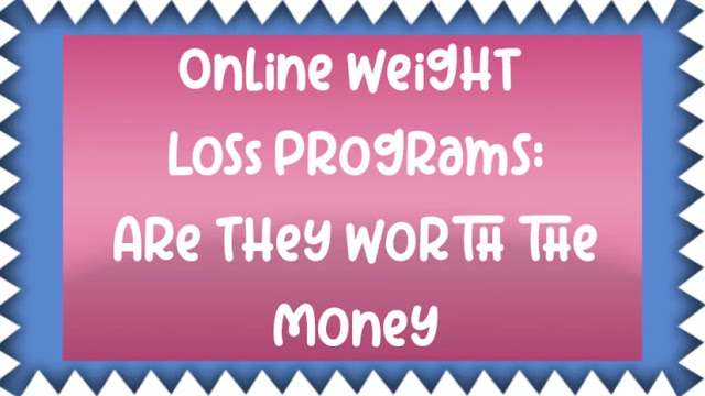 Online Weight Loss Programs: Are They Worth the Money?