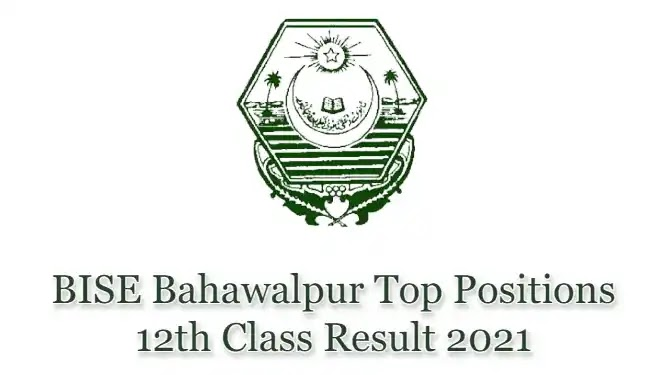 BISE Bahawalpur HSSC Top Positions FA FSc 12 Class 2021
