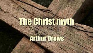 The Christ myth by Arthur Drews