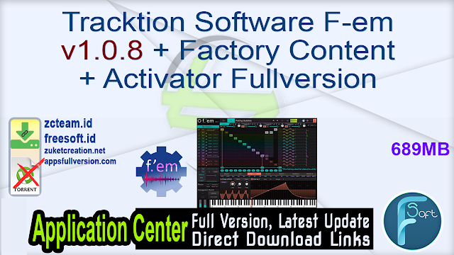 Tracktion Software F-em v1.0.8 + Factory Content + Activator Fullversion