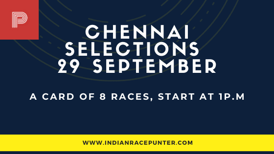 Chennai-Ooty Race Selections 29 September