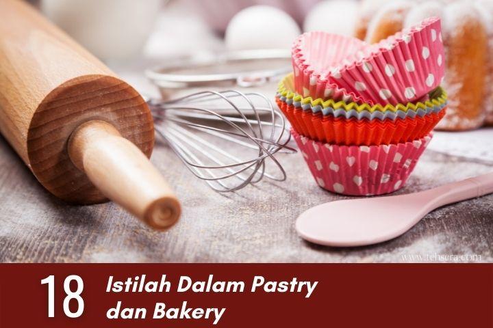 istilah dalam pastry dan bakery