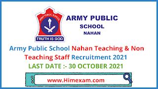 Army Public School Nahan Teaching & Non Teaching Staff Recruitment 2021