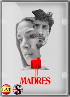 Madres (2021) WEB-DL 1080P LATINO/INGLES