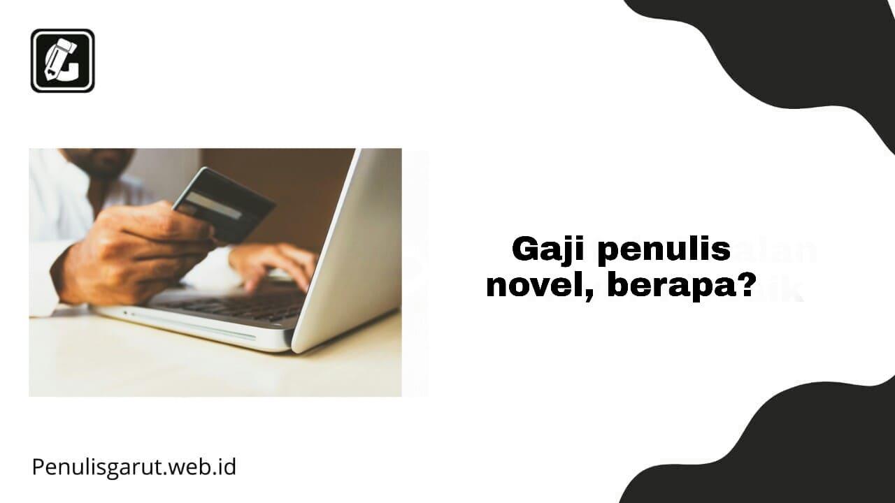 Gaji Penulis Novel