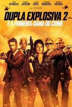 Baixar Filme Dupla Explosiva 2: E a Primeira-Dama do Crime Torrent (2021) Dublado BluRay 1080p