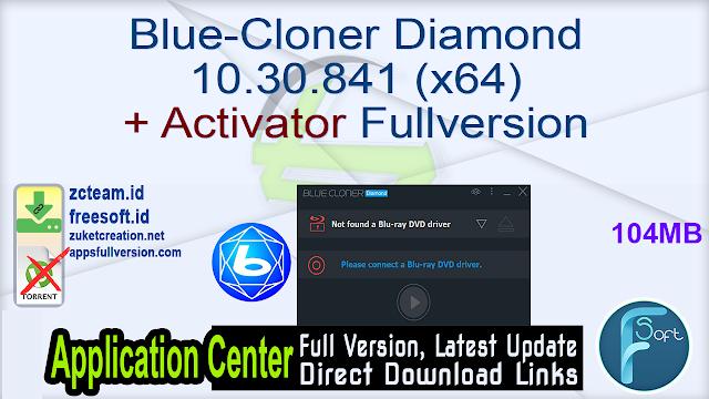 Blue-Cloner Diamond 10.30.841 (x64) + Activator Fullversion