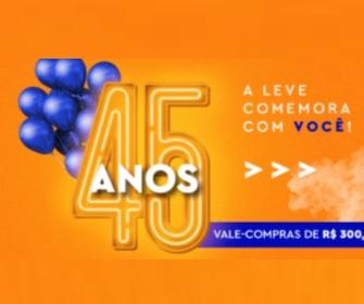 Aniverário 45 Anos Lojas Leve 2021 Presentão da Leve