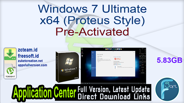 Windows 7 Ultimate x64 (Proteus Style) Pre-Activated