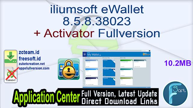 iliumsoft eWallet 8.5.8.38023 + Activator Fullversion