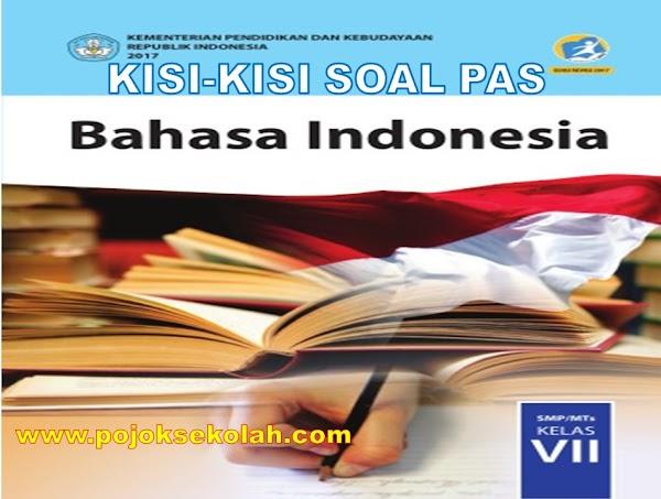 Kisi-kisi Soal PAS/UAS Bahasa Indonesia Kelas 7 SMP/MTs Semester 1 Kurikulum 2013