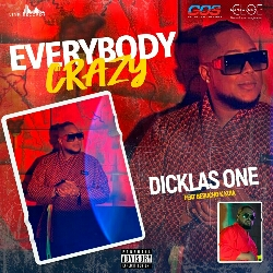 Dicklas One feat. Bebucho Q Kuia - Everybody Crazy (2021) [Download]