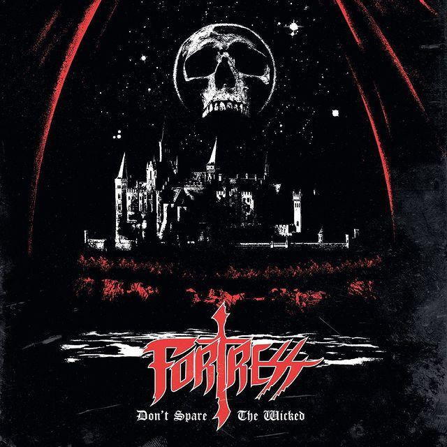 """Ο δίσκος των Fortress """"Don't Spare the Wicked"""""""