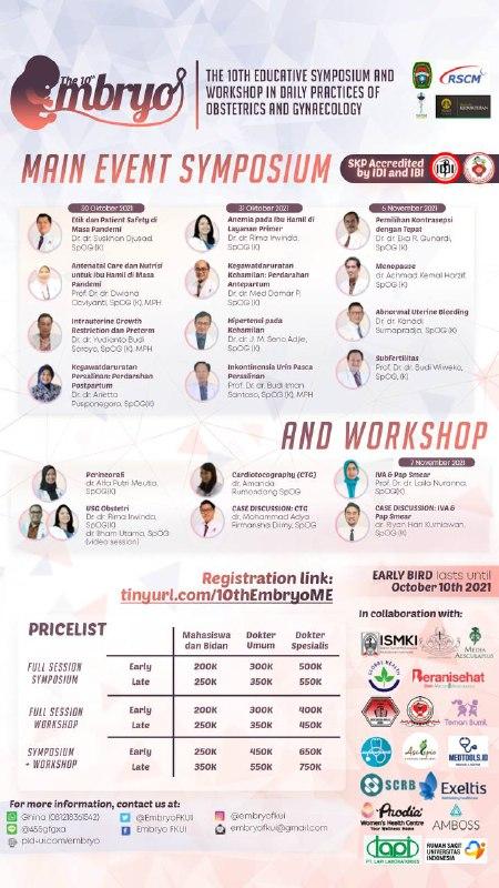 (13 SKPIDI& 7 SKP IBI) 12 SYMPOSIUM & 6 WORKSHOP  Simposium dan Workshop Obstetri dan Ginekologi FKUI: Main Event The 10th EMBRYO