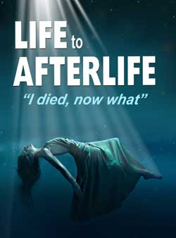 Life to AfterLife: I Died, Now What (2019)