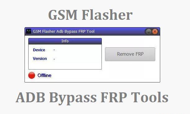 """أداة GSM Flasher ADB لتخطي وحذف الـ""""Bypass """"FRP – أدوات FRP بنقرة واحدة"""