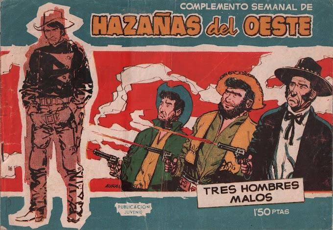 HAZANAS DEL OESTE SERIE AZUL-16 - Tres Hombres Malos  -LEITURA ONLINE DE QUADRINHOS EM ESPANHOL