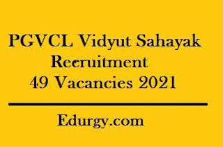 PGVCL Vidyut Sahayak Recruitment Notification for 49 Vacancies @pgvcl.com