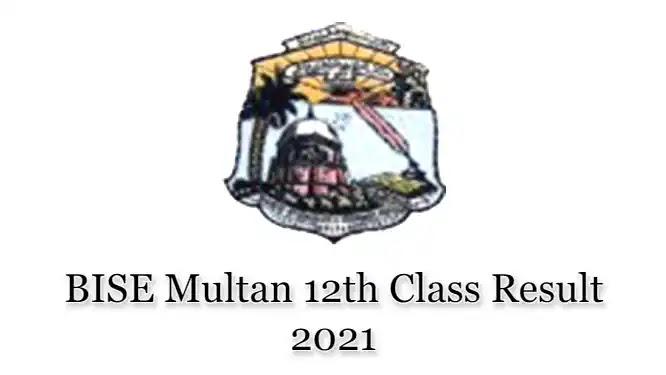 BISE Multan HSSC Inter 12th Class FSc FA Result 2021