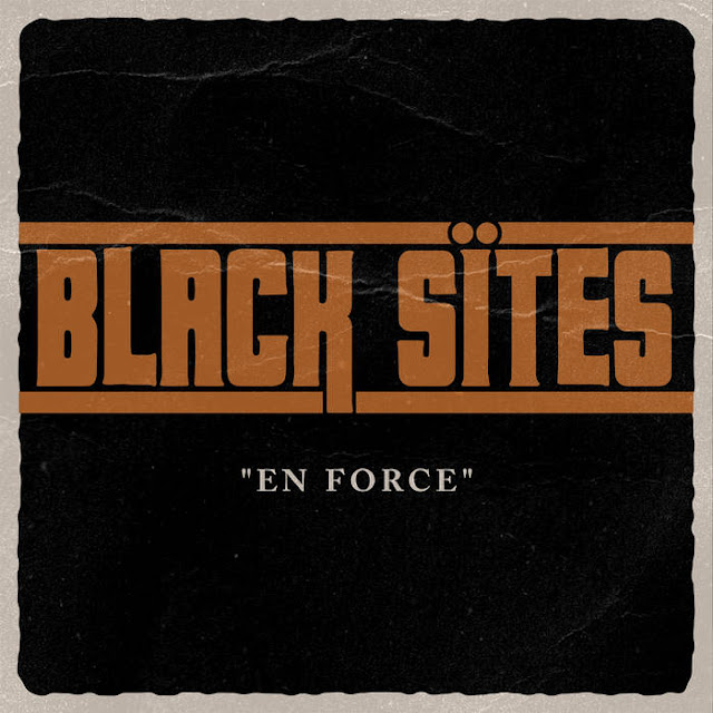 """Το single των Black Sites """"En Force"""""""