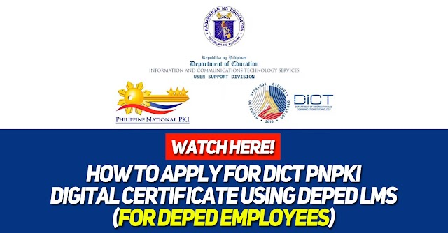 How to Apply for DICT PNPKI Digital Certificate using DepEd LMS (for DepEd Employees)