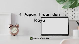 4 Papan Tiruan dari Kayu