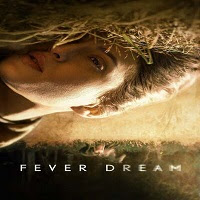 Fever Dream (2021) English Full Movie Watch Online Movies