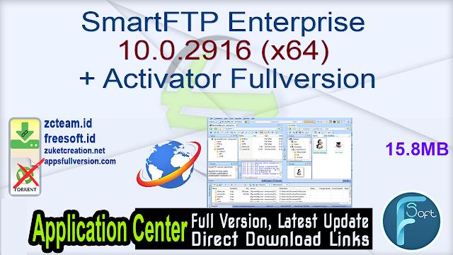 SmartFTP Enterprise 10.0.2916 (x64) + Activator Fullversion
