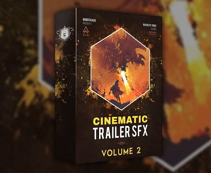 [Fxgear Share] Ghosthack Sounds – Cinematic Trailer SFX Volume 2 - Free Download